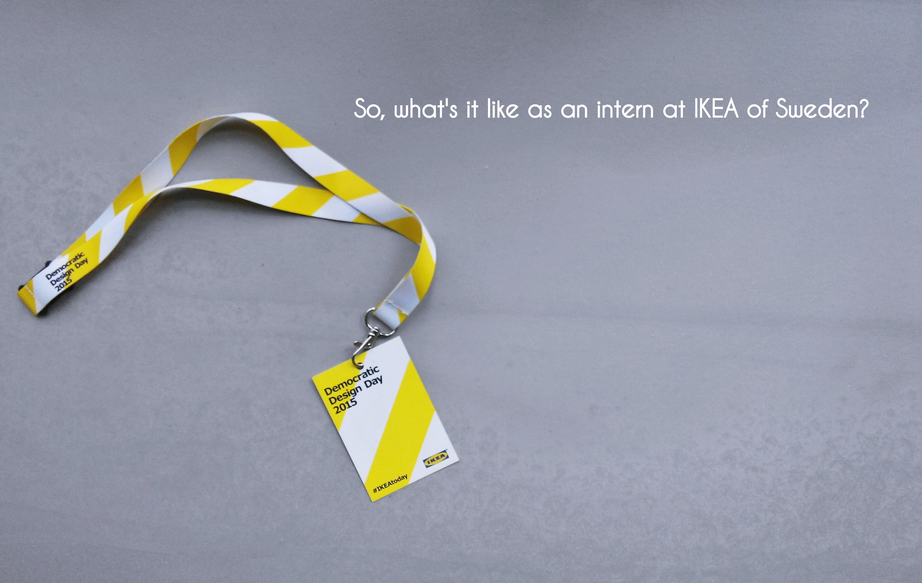 A Day As An Intern At Ikea Study In Sweden The Student Blog