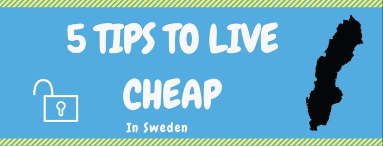 5 tips to live cheap in Sweden