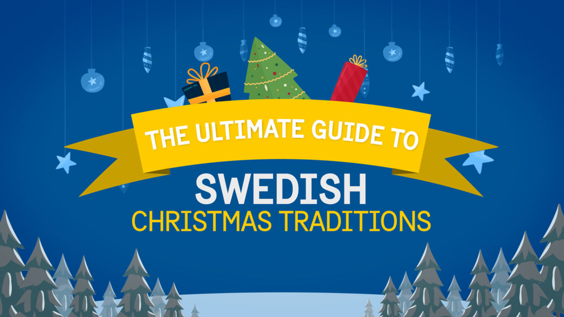 Ultimate Guide to Swedish Christmas Traditions