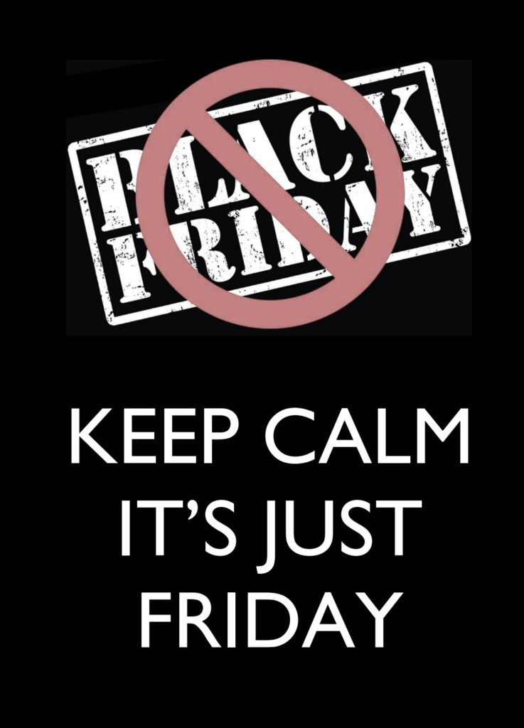 Hållbar Student/ Anti Black Friday - Keep Calm, it's just Friday